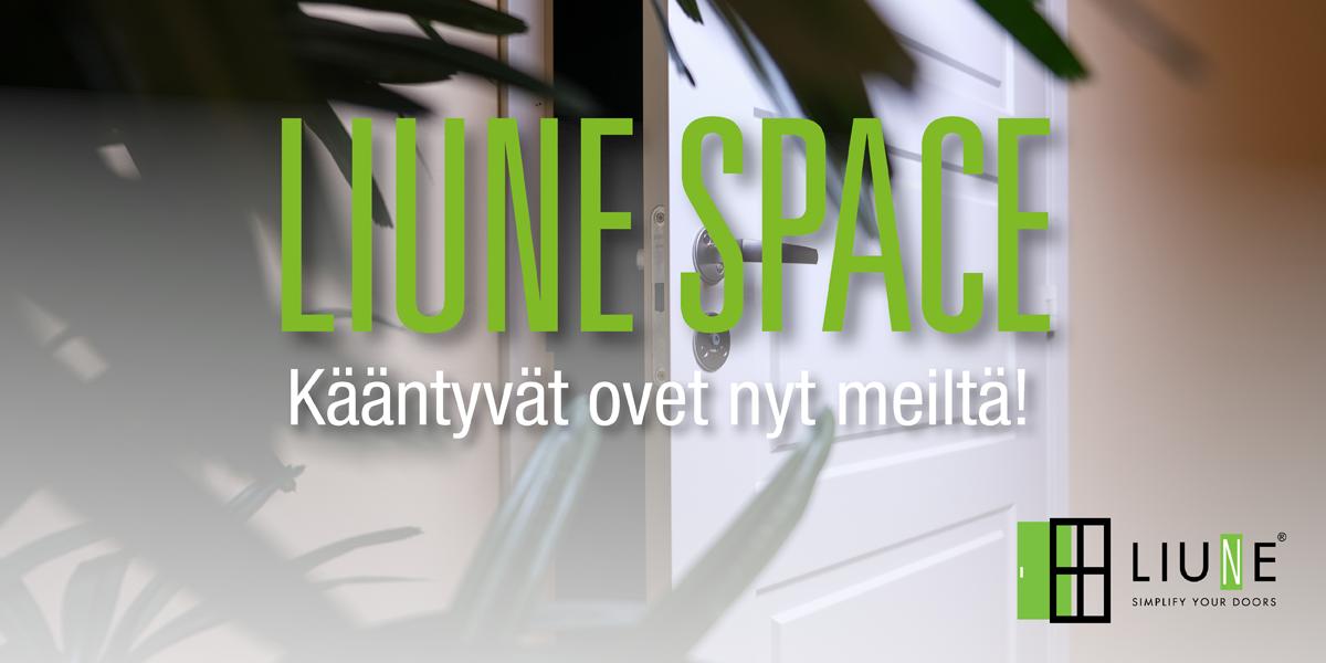Tutustu Liune Space -ovimallistoon