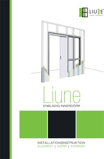 Installationsinstruktion Liune enbladig